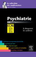 Psychiatrie - ELSEVIER / MASSON - La collection des conférenciers - Damien RINGUENET, Marine LARDINOIS