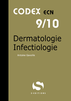 Dermatologie Infectiologie - S EDITIONS - Codex ECN - Antoine GAVOILLE