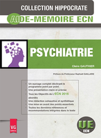 Psychiatrie - VERNAZOBRES GREGO - Hippocrate - Claire GAUTHIER